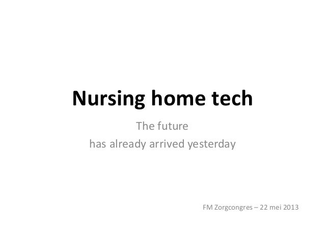 The future of nursing home tech