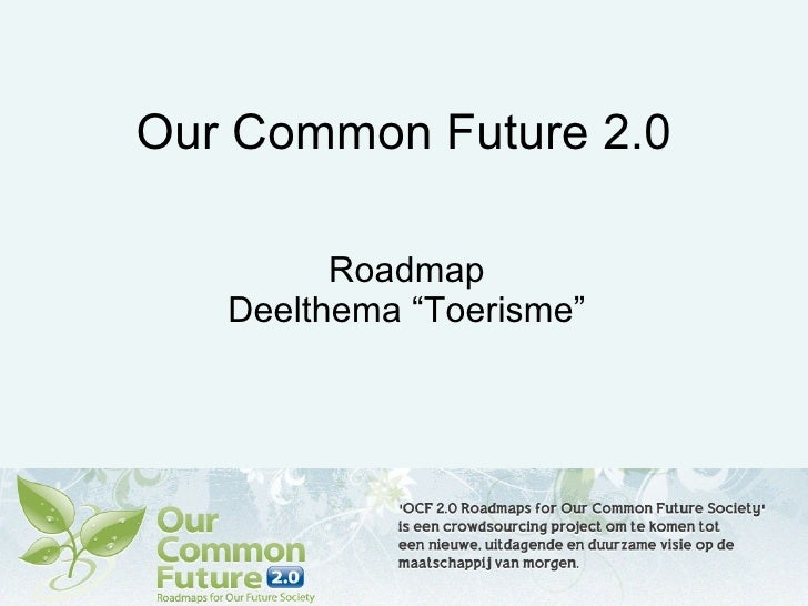 Toerisme En Politiek. Our Common Future 2