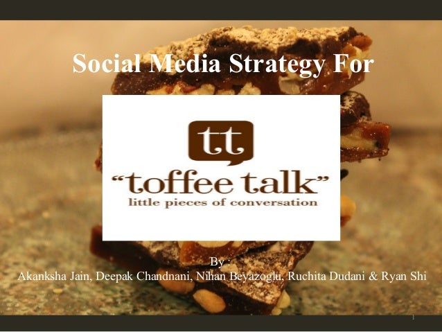 Toffee Talk Social Media Strategy