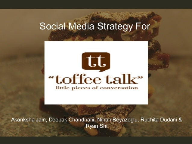Social Media Strategy for Toffee Talk