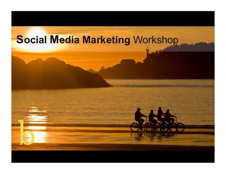 Tofino - Social Media Workshop - August 12