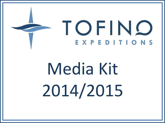 Tofino Expeditions media kit 2014