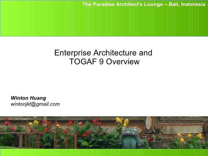 The Paradise Architects Lounge – Bali, Indonesia             IBM Software Group                Enterprise Architecture and...