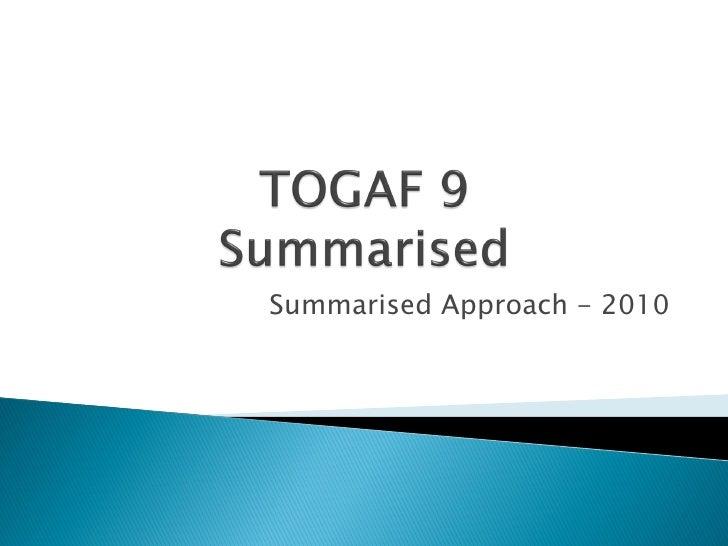 Summarised Approach - 2010