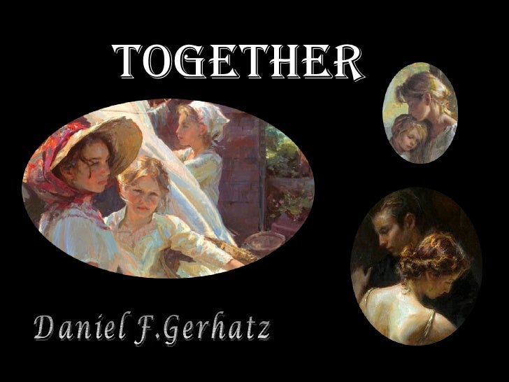together Daniel F.Gerhatz