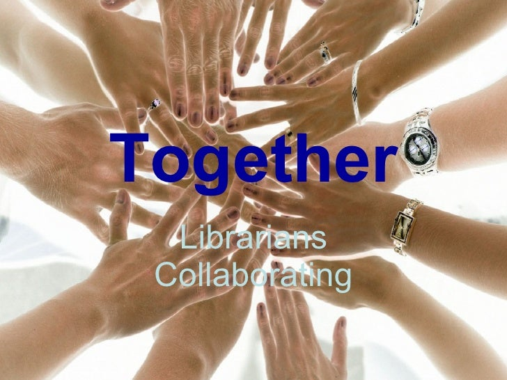 Together Librarians Collaborating