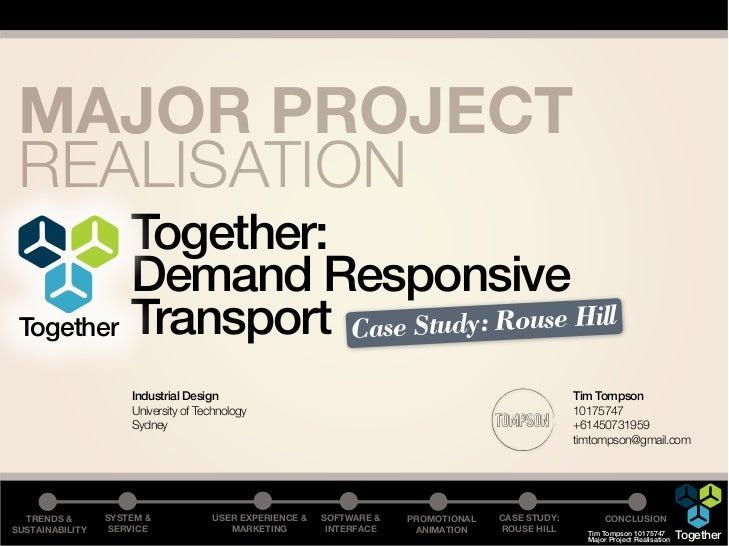 MAJOR PROJECT REALISATION          Together:          Demand Responsive Together Transport Case Study: Rouse Hill         ...