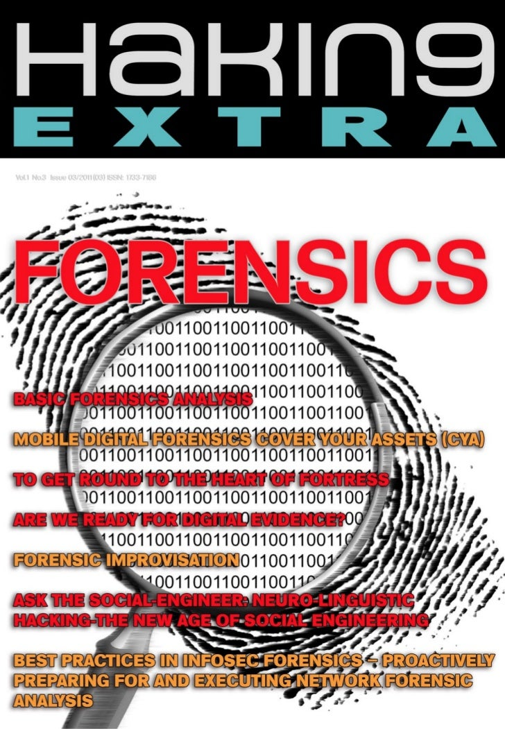 FORENSICS     To Get Round     To The Heart Of Fortress     Cybercrime is becoming a growing threat to society. The thefts...