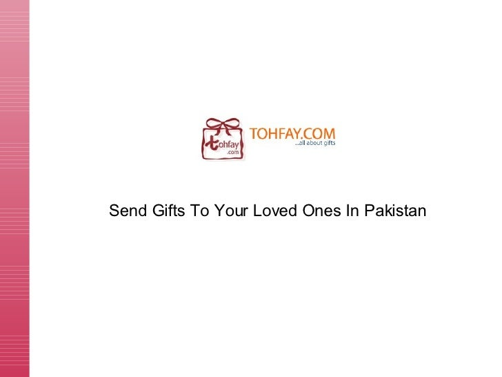 Tohfay - Send Online Gifts & Flowers To Pakistan
