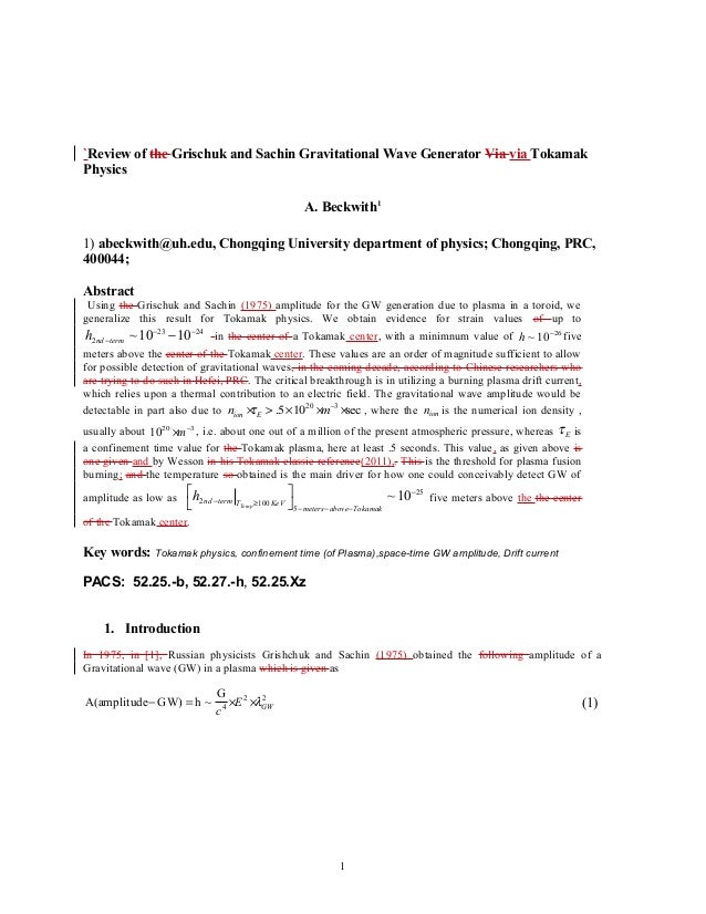 `Review of the Grischuk and Sachin Gravitational Wave Generator Via via Tokamak Physics A. Beckwith1 1) abeckwith@uh.edu, ...