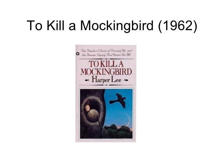To Kill A Mockingbird (1962