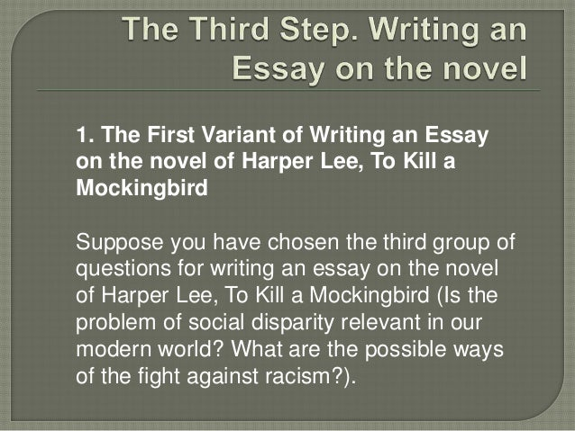 in the novel to kill a mockingbird essay To kill a mockingbird essays are academic essays for citation these papers were written primarily by students and provide critical analysis of to kill a mockingbird.