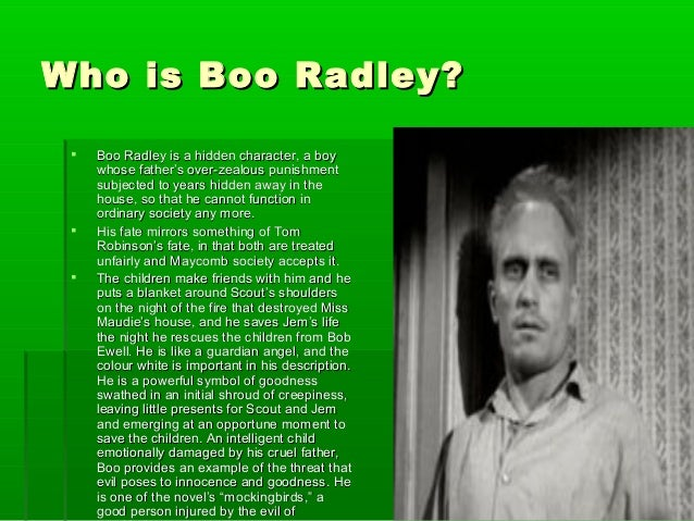 To kill a mocking bird - Boo Radley and Tom Robinson?