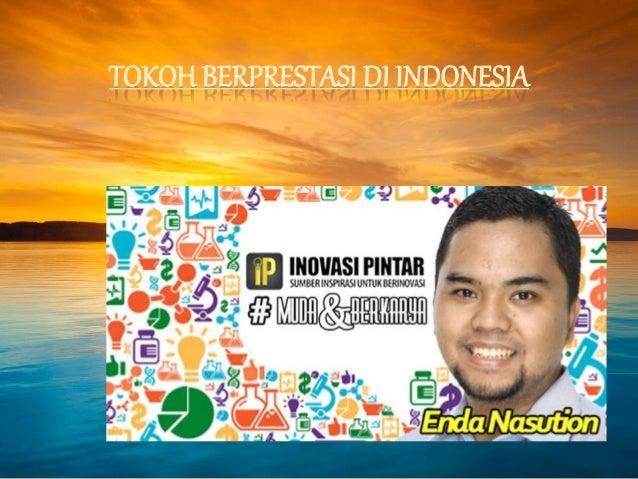 Indonesia Berprestasi Tokoh Berprestasi di Indonesia