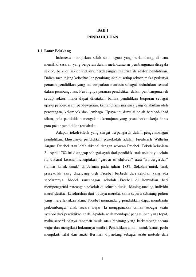 BAB I PENDAHULUAN  1.1 Latar Belakang Indonesia merupakan salah satu negara yang berkembang, dimana memiliki sasaran yang ...