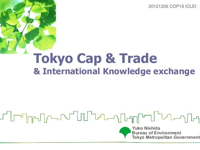 20121206 COP18 ICLEITokyo Cap & Trade& International Knowledge exchange                    Yuko Nishida                   ...