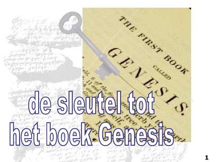 de sleutel tot het boek Genesis 1