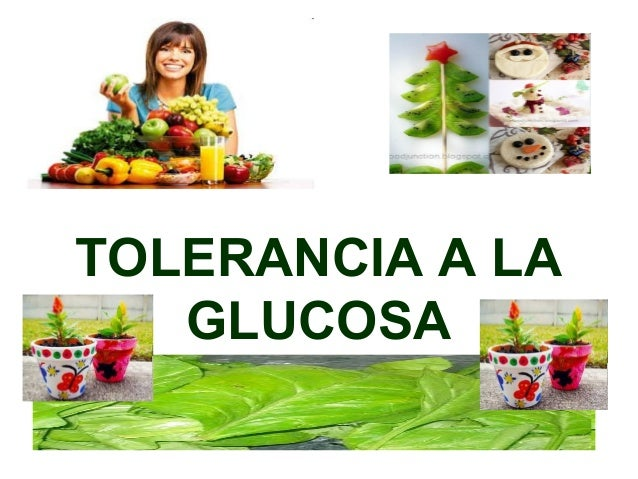 Tolerancia a la glucosa