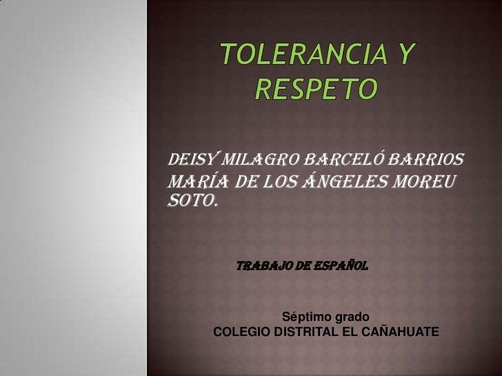 Tolerancia y respeto