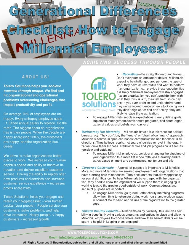 ABO UT US! • Recruiting— Be straightforward and honest. Don't over promise and under deliver. Millennials expect to be cha...
