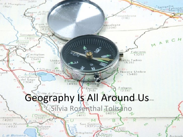 Geography is All Around Us- Connect Trough Technology