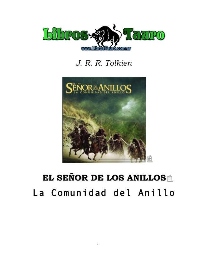 J. R. R. TolkienEL SEÑOR DE LOS ANILLOSEL SEÑOR DE LOS ANILLOSLa Comunidad del Anillo1
