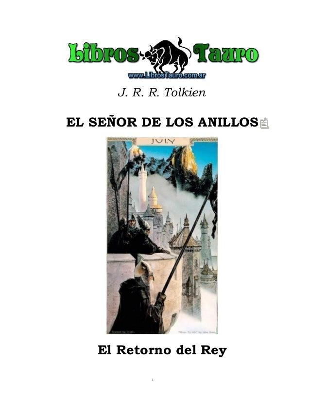 J. R. R. TolkienEL SEÑOR DE LOS ANILLOSEl Retorno del Rey1