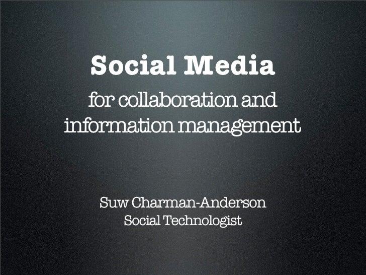 Social Media for Collaboration & Information Management