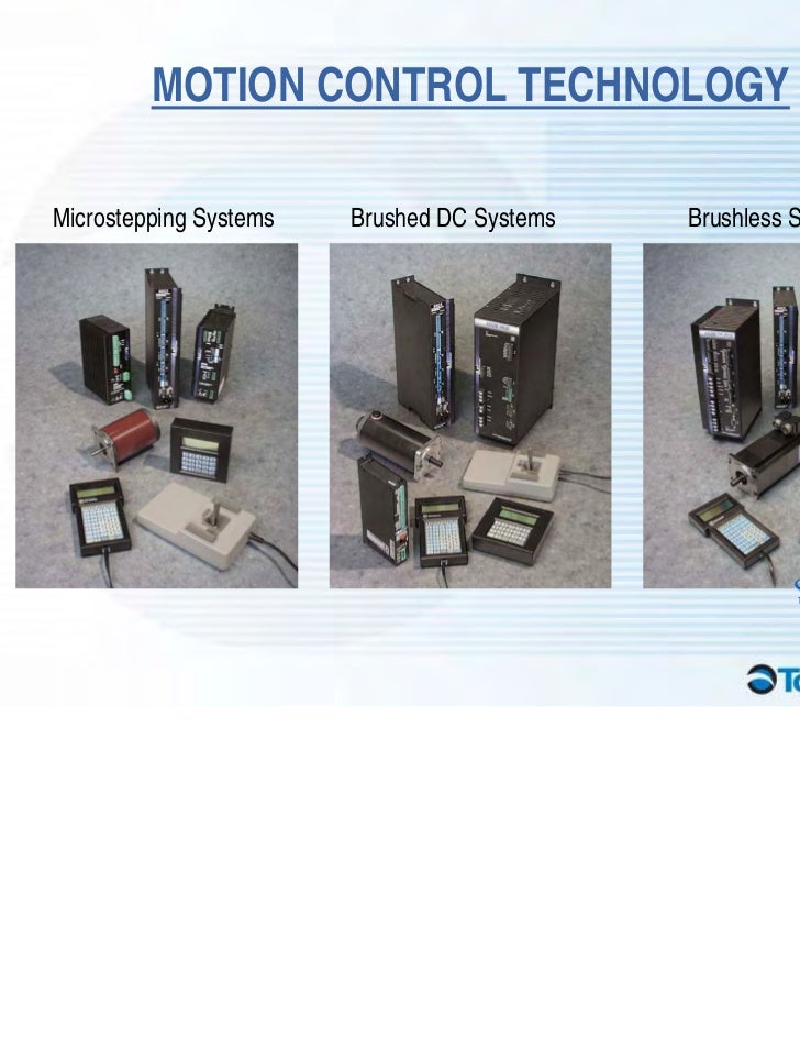MOTION CONTROL TECHNOLOGYMicrostepping Systems   Brushed DC Systems   Brushless Servo Systems                             ...