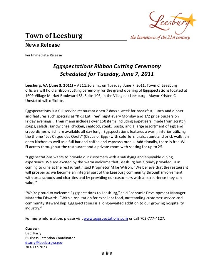 Town of LeesburgNews ReleaseFor Immediate Release                Eggspectations Ribbon Cutting Ceremony                  S...