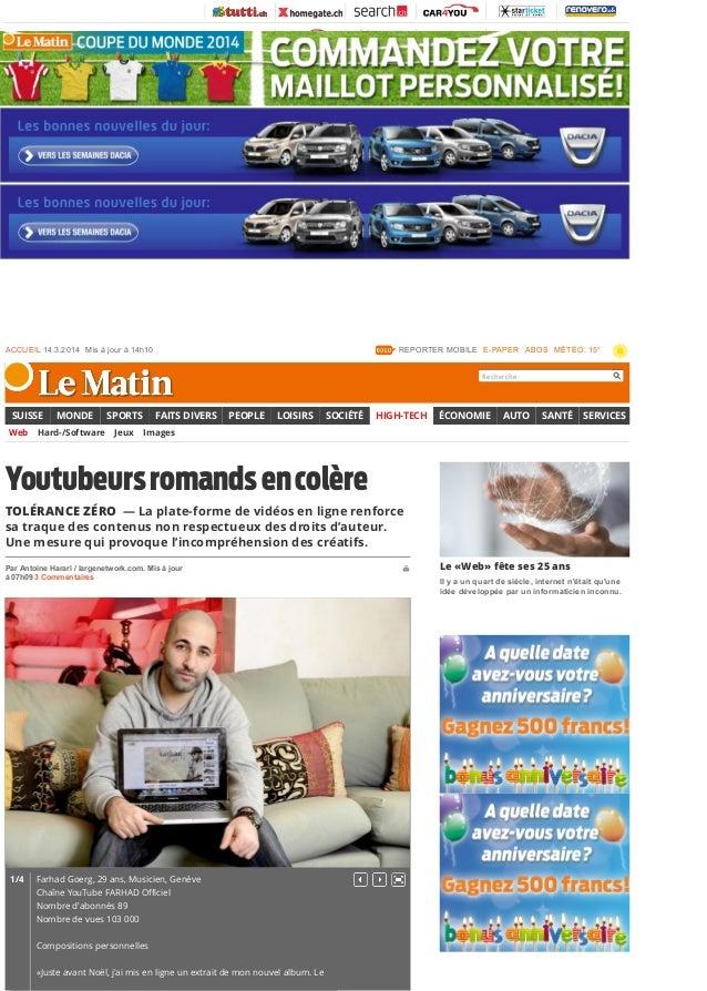 Youtubeursromandsencolère TOLÉRANCE ZÉRO — La plate-forme de vidéos en ligne renforce sa traque des contenus non respectue...