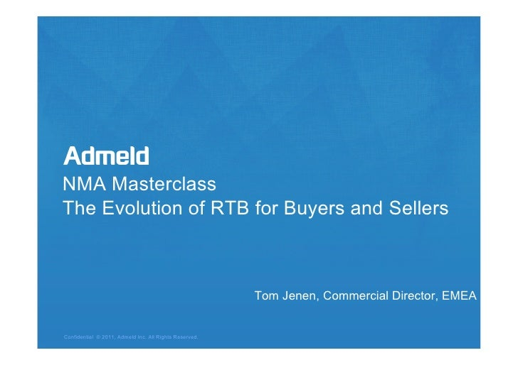 NMA MasterclassThe Evolution of RTB for Buyers and Sellers                                                                ...