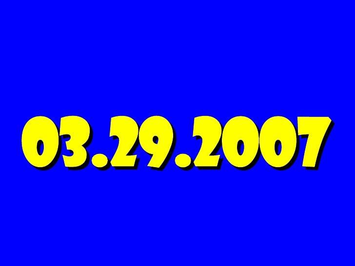 03.29.2007