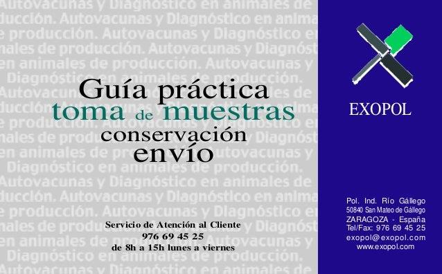 EXOPOL Guía práctica toma de muestras conservación envío Servicio de Atención al Cliente 976 69 45 25 de 8h a 15h lunes a ...