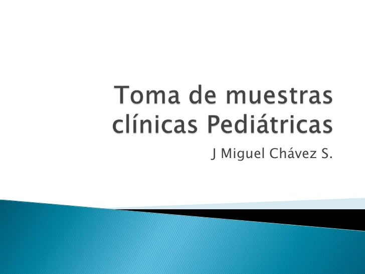 Toma de muestras pediatricas