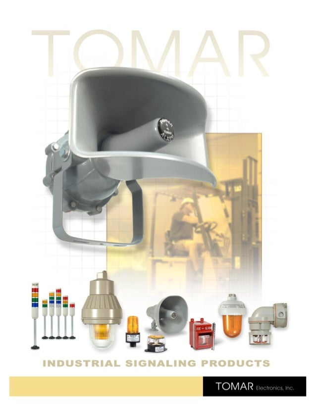 Tomar Industrial Signalling Products - Visual Signals, LED, Strobe Lighting, Hazardous Area & Explosion Proof Signals & Warnings, Audible Alarms, Fire Alarm Pull Stations, Vehicle Signals