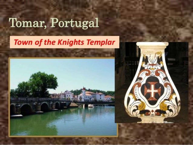 Tomar, PortugalTown of the Knights Templar