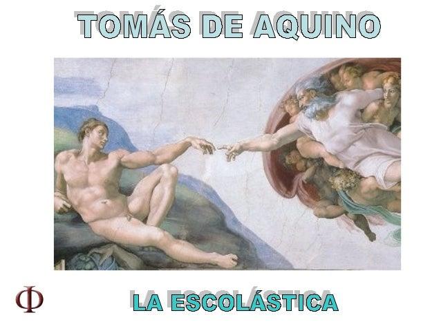 La Escolástica y Tomás de Aquino