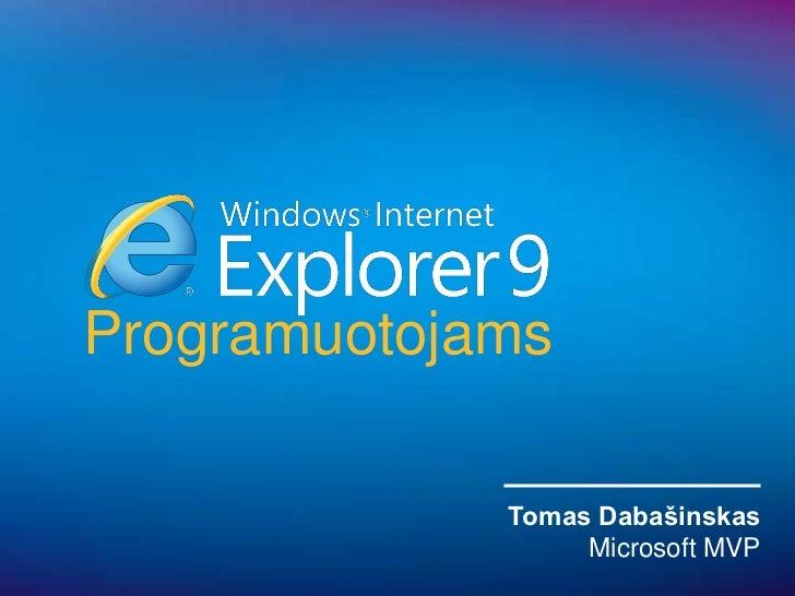Internet Explorer 9 Apžvalga Programuotojams