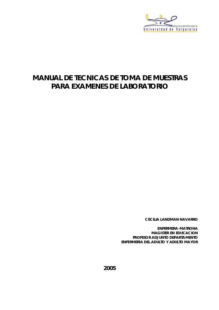 MANUAL DE TECNICAS DE TOMA DE MUESTRAS   PARA EXAMENES DE LABORATORIO                                   CECILIA LANDMAN NA...