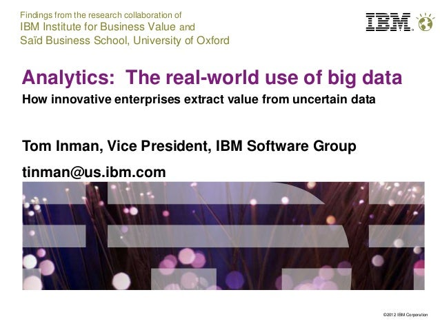 Findings from the research collaboration ofIBM Institute for Business Value andSaïd Business School, University of OxfordA...