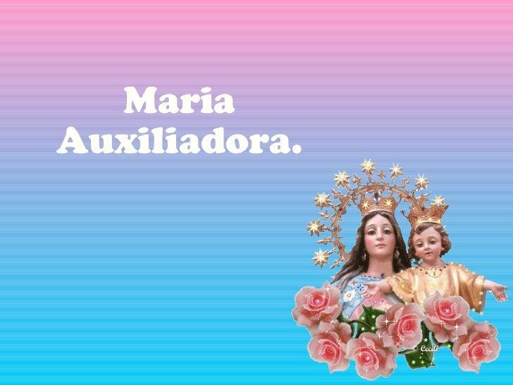 Maria Auxiliadora.