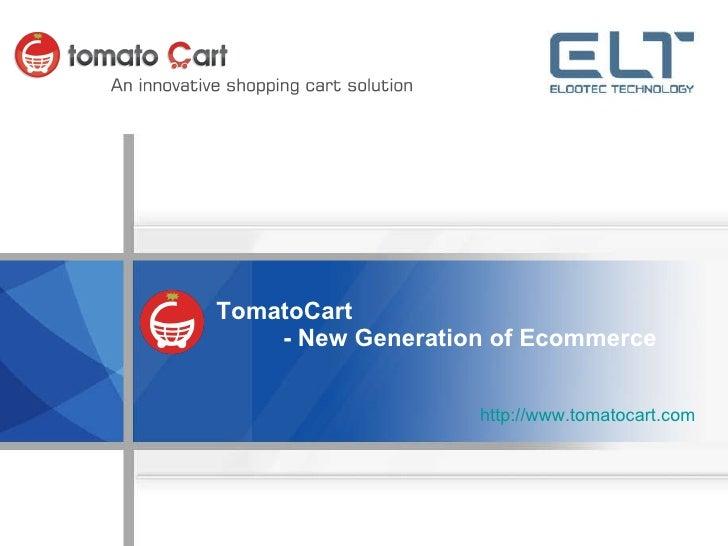 TomatoCart - New Generation of Ecommerce