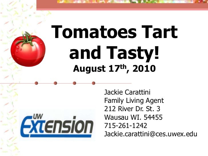 Tomatoes Tart and Tasty!
