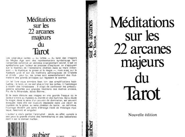 Meditations sur les 22 arcanes• majeurs du TarotLes vingt-deux cartes - ou lames - du tarot des imagiers du Moyen Age sont...