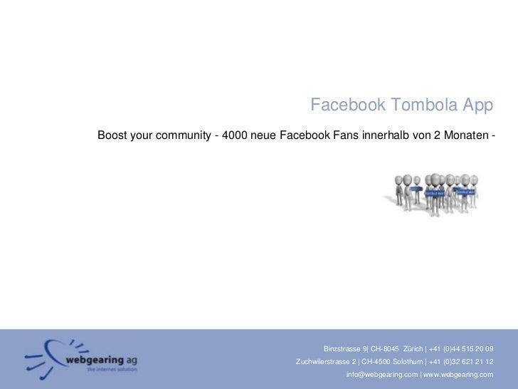 Facebook Tombola App<br />Boostyourcommunity- 4000 neue Facebook Fans innerhalb von 2 Monaten -<br />