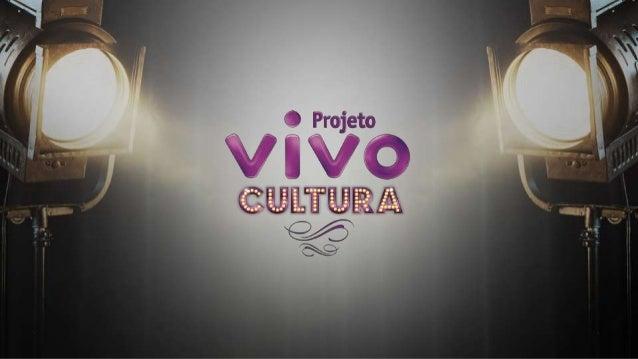 (Logos?) RIO DE JANEIRO 12 APRESENTAÇÕES 4 PALESTRAS Esse projeto visa também proporcionar cultura para o público em geral...