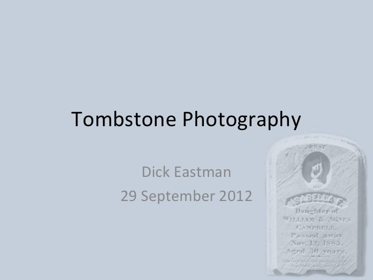 Tombstone photography
