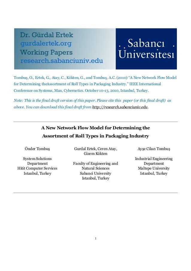 """Tombuş, O., Ertek, G., Atay, C., Kökten, G., and Tombuş, A.C. (2010) """"A New Network Flow Modelfor Determining theAssortmen..."""