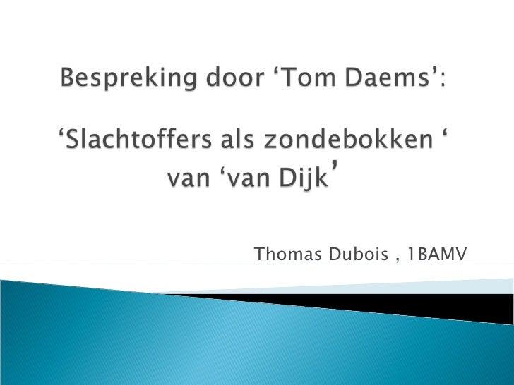 Thomas Dubois , 1BAMV